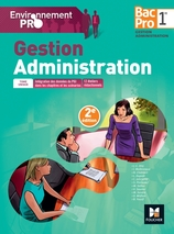 Environnement Pro - Gestion-Administration 1re