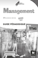 Perspectives - MANAGEMENT - 1re STMG - Éd 2019 - Guide Pédagogique