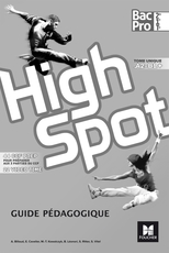 HIGH SPOT Tome unique 2de/1re/Tle Bac Pro - Éd. 2017 - Guide pédagogique