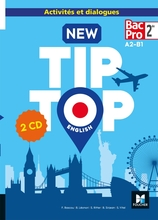 NEW TIP TOP English 2de Bac Pro - Éd. 2018 - CD Audio