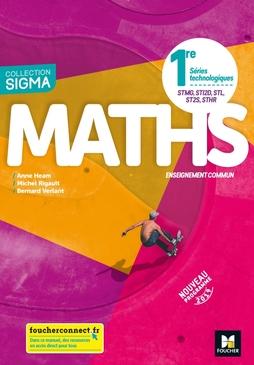 Sigma Mathematiques 1re Series Technologiques Ed 2019 Manuel Eleve Editions Foucher