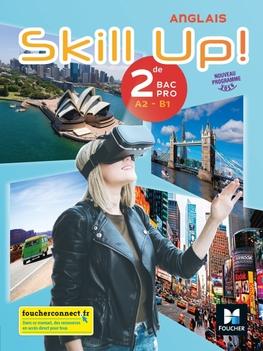 Skill Up Anglais 2de Bac Pro Ed 2019 Manuel Eleve