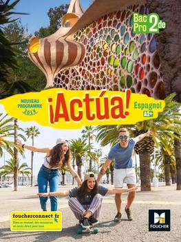 Actua Espagnol 2de Bac Pro Ed 2019 Manuel Eleve