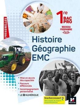 Passerelles Histoire Geographie Emc 1re Bac Pro Ed 2020 Livre Eleve Editions Foucher