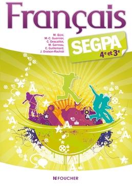 Francais Segpa 4e Et 3e Editions Foucher